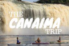 THE CANAIMA TRIP
