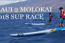 MAUI 2 MOLOKAI 2018 – DOWNWIND SUP RACE