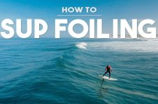 HOW TO SUP SURF FOILING – TUTORIAL