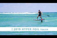 2019 STARBOARD HYPER FOIL | SUP DEDICATED TO FOIL