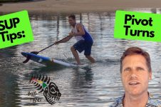 SUP TIPS | HOW TO PIVOT TURN A STAND UP PADDLE BOARD